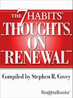 7 Habits Thoughts on Renewal (The 7 Habits Thoughts on)