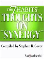 7 Habits Thoughts on Synergy (The 7 Habits Thoughts on)