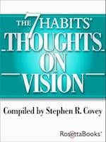 7 Habits Thoughts on Vision af Stephen Covey