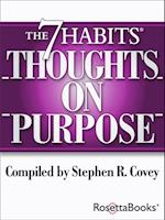 7 Habits Thoughts on Purpose