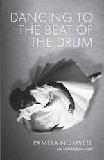 Dancing to the Beat of the Drum