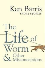 The Life of Worm & Other Misconceptions