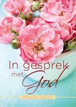 In gesprek met God af Milanie Vosloo