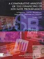 A Comparative Analysis of the Financing of HIV/AIDS Programs (Research Monograph Research Programme on the Social Aspect)