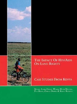 The Impact of HIV/AIDS on Land Rights