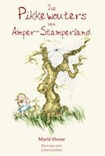 Die Pikkewouters van Amper-stamperland af Marie Heese