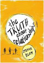 The Truth About Relationships af Stefan Blom