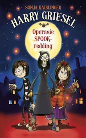 Harry Griesel 1: Operasie spookredding af Sonja Kaiblinger