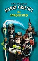 Harry Griesel 3: Die Spookmeesters af Sonja Kaiblinger