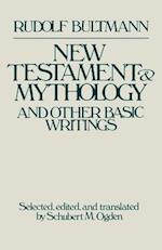 New Testament and Mythology and Other Basic Writings af Rudolf Bultmann
