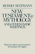 New Testament & Mythology af Rudolf Bultmann
