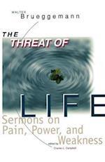 Threat of Life af Walter Brueggemann
