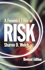 Feminist Ethic of Risk REV Ed af Sharon D. Welch