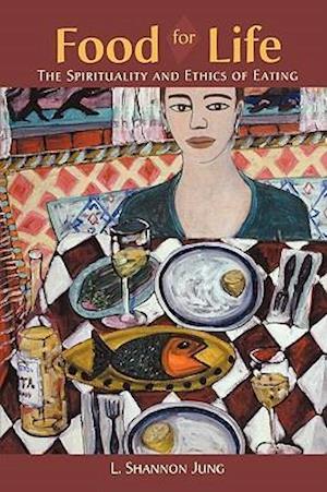 Bog, paperback Food for Life af L. Shannon Jung