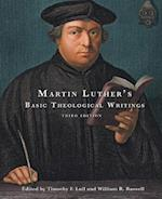 Martin Luther's Basic Theological Writings af William Russell, Timothy F Lull, Martin Luther