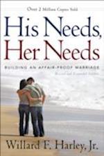 His Needs, Her Needs af Willard F. Harley Jr.