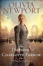 The Dilemma of Charlotte Farrow (Avenue of Dreams)