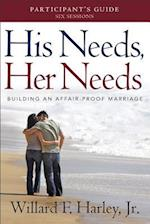 His Needs, Her Needs Participant's Guide af Lynn N. Austin, Willard F. Harley Jr.