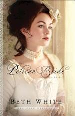 The Pelican Bride (Gulf Coast Chronicles)
