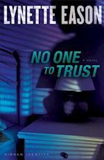 No One to Trust (Hidden Identity)