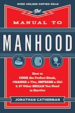 The Manual to Manhood af Jonathan Catherman