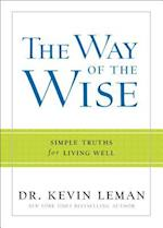 The Way of the Wise af Dr Kevin Leman