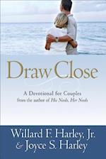Draw Close af Joyce S. Joyce, Willard F. Harley Jr., Joyce S. Harley