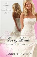 Every Bride Needs a Groom (Brides With Style)
