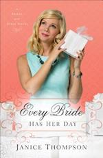 Every Bride Has Her Day (Brides With Style)
