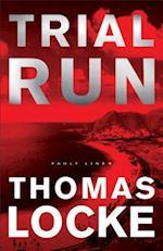 Trial Run (Fault Lines, nr. 1)