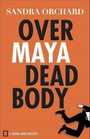 Bog, paperback Over Maya Dead Body af Sandra Orchard