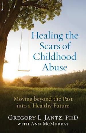 Bog, paperback Healing the Scars of Childhood Abuse af Gregory L. Jantz