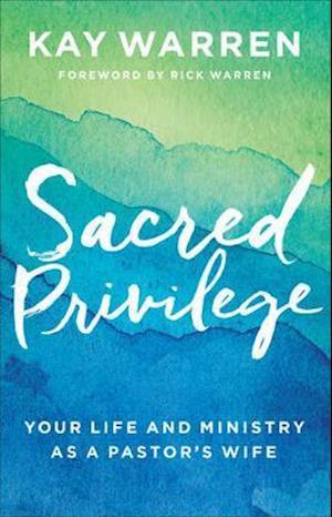 Bog, hardback Sacred Privilege af Professor Kay Warren