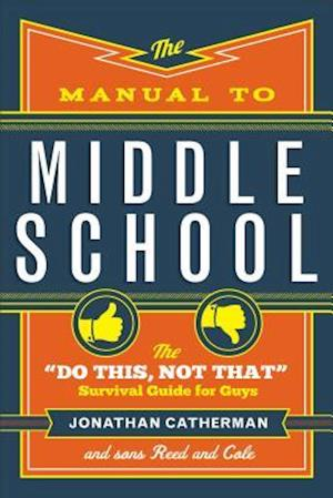 Bog, paperback The Manual to Middle School af Jonathan Catherman