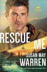 Rescue Me (Montana Rescue, nr. 2)