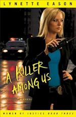 A Killer Among Us (Women of Justice)