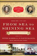 From Sea to Shining Sea for Young Readers (Discovering God's Plan for America)