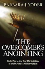 The Overcomer's Anointing af Barbara J Yoder
