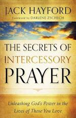 The Secrets of Intercessory Prayer af Jack W. Hayford