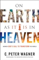 On Earth as It Is in Heaven af C. Peter Wagner
