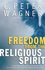 Freedom from the Religious Spirit af C. Peter Wagner