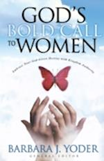 God's Bold Call to Women af Barbara J. Yoder