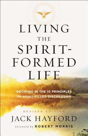 Bog, paperback Living the Spirit-formed Life af Jack W. Hayford