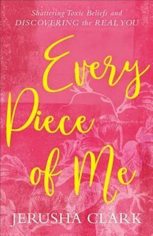 Bog, paperback Every Piece of Me af Jerusha Clark