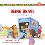Being Brave (Growing Gods Kids)