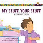 My Stuff, Your Stuff (Growing Gods Kids)