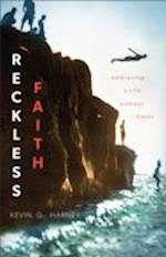 Reckless Faith af Kevin G. Harney