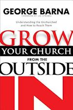 Grow Your Church from the Outside in af Dr George Barna