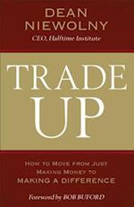 Trade Up af Dean Niewolny