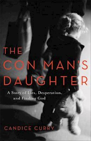 Bog, paperback The Con Man's Daughter af Candice Curry